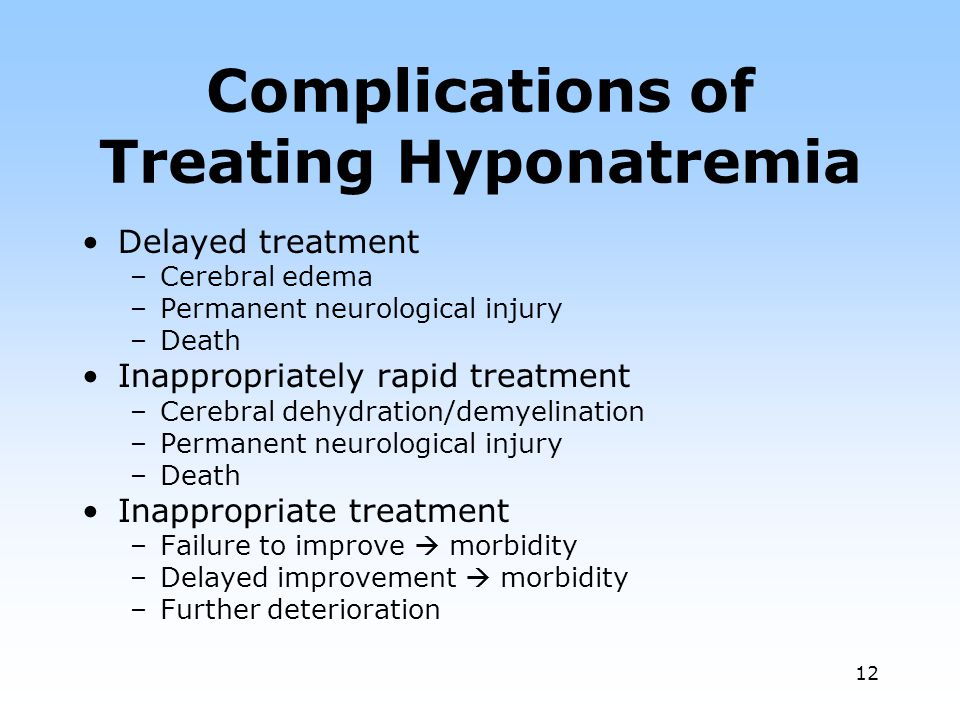 Complications of Treating Hyponatremia