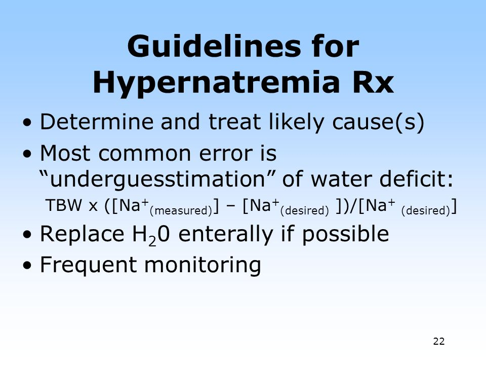 Guidelines for Hypernatremia Rx