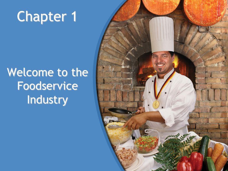 Welcome to the Foodservice Industry
