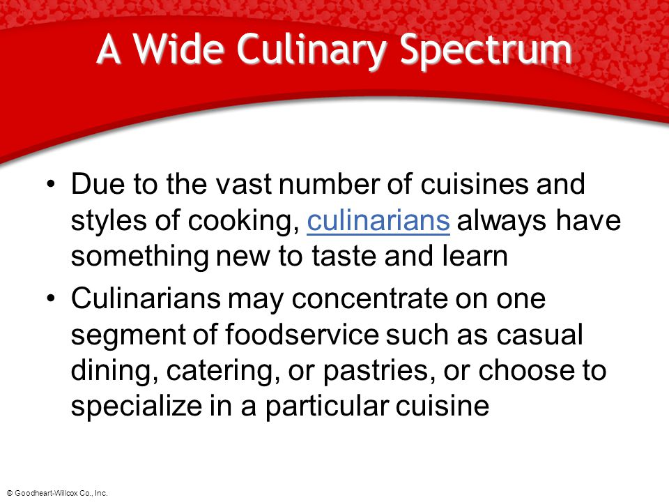 A Wide Culinary Spectrum