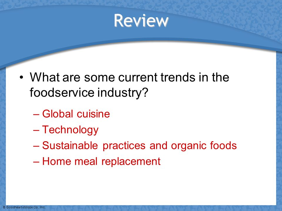 Review What are some current trends in the foodservice industry