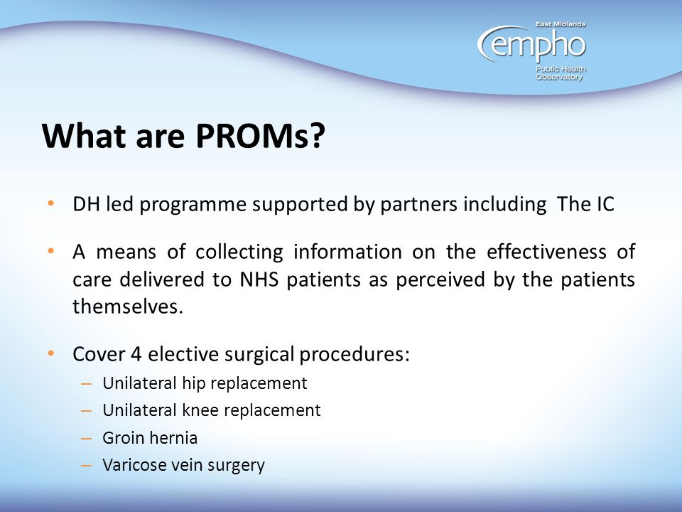 What are PROMs DH led programme supported by partners including The IC.