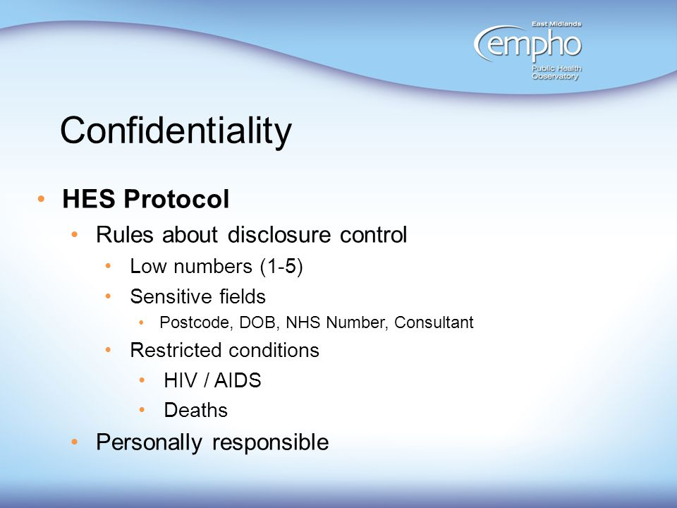 Confidentiality HES Protocol Rules about disclosure control
