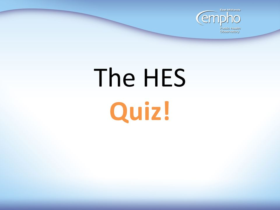 The HES Quiz!