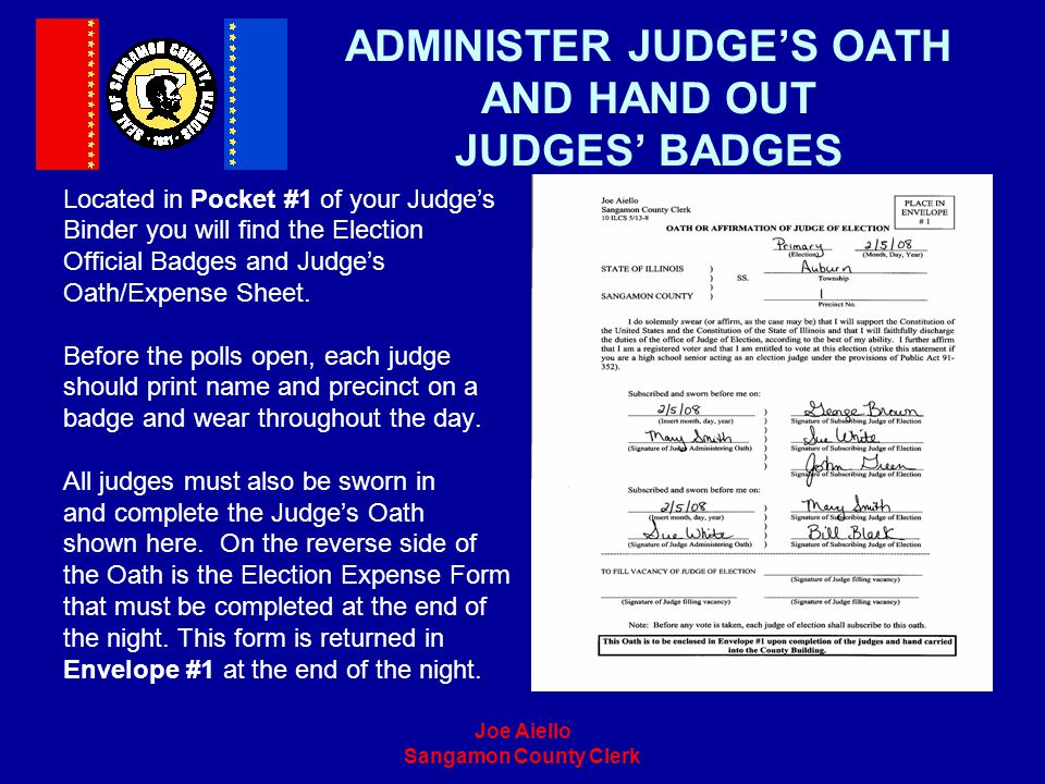 ADMINISTER JUDGE'S OATH AND HAND OUT JUDGES' BADGES