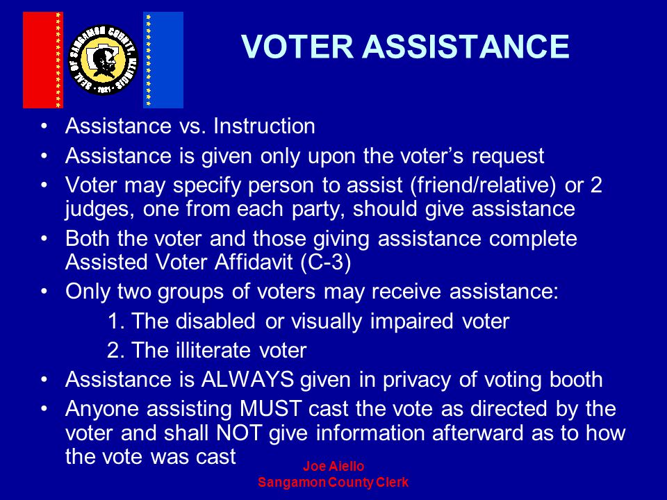 VOTER ASSISTANCE Assistance vs. Instruction