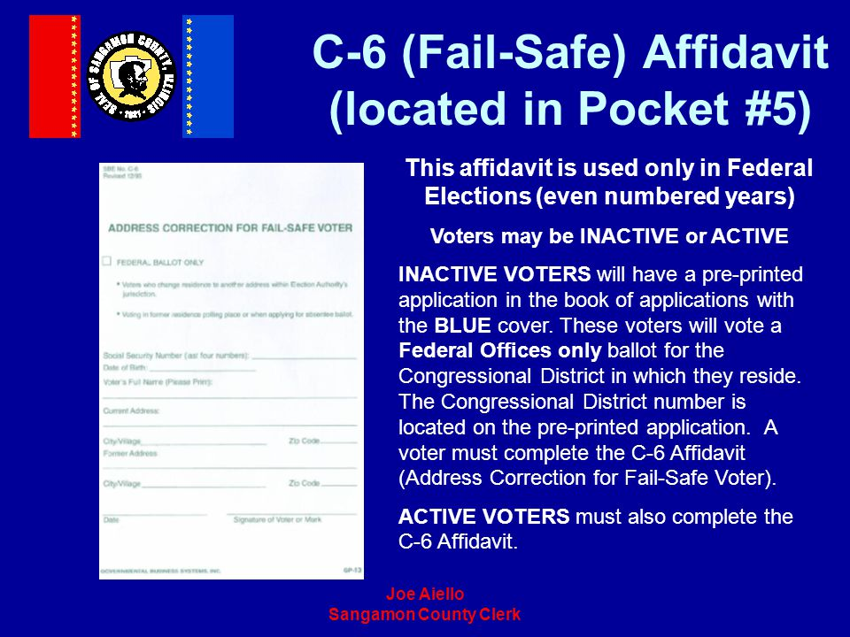 C-6 (Fail-Safe) Affidavit (located in Pocket #5)