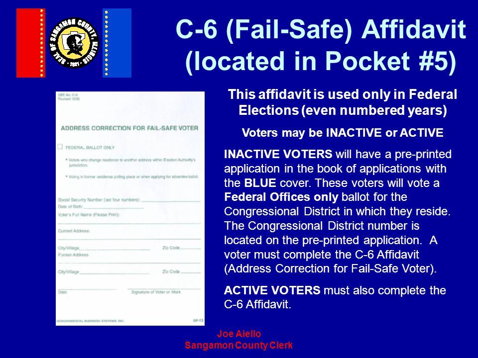 C-6 (Fail-Safe) Affidavit (located in Pocket #5)