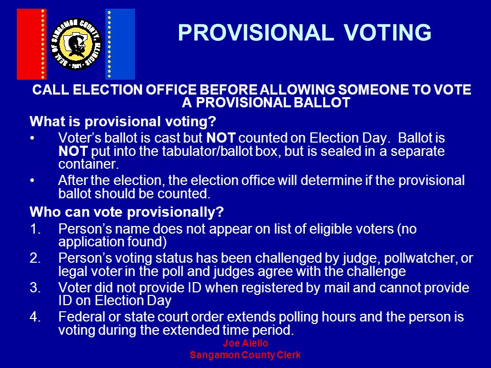 PROVISIONAL VOTING What is provisional voting