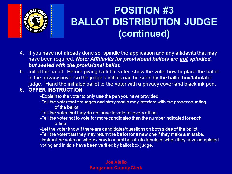 POSITION #3 BALLOT DISTRIBUTION JUDGE (continued)