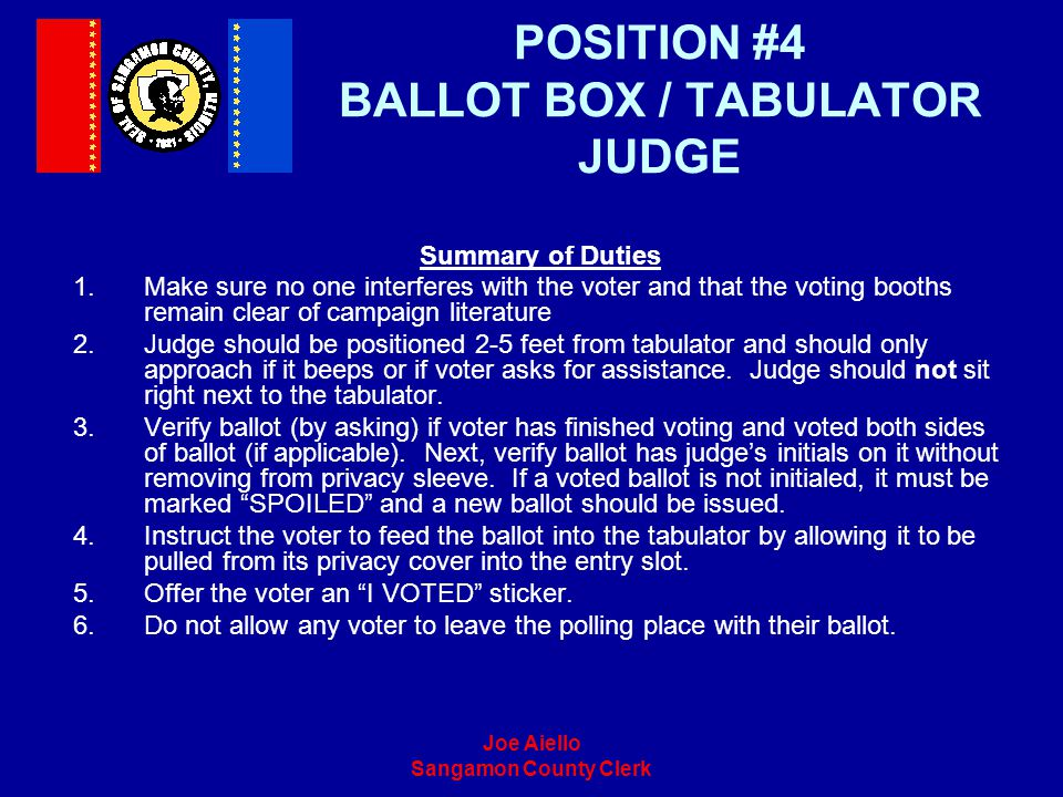 POSITION #4 BALLOT BOX / TABULATOR JUDGE