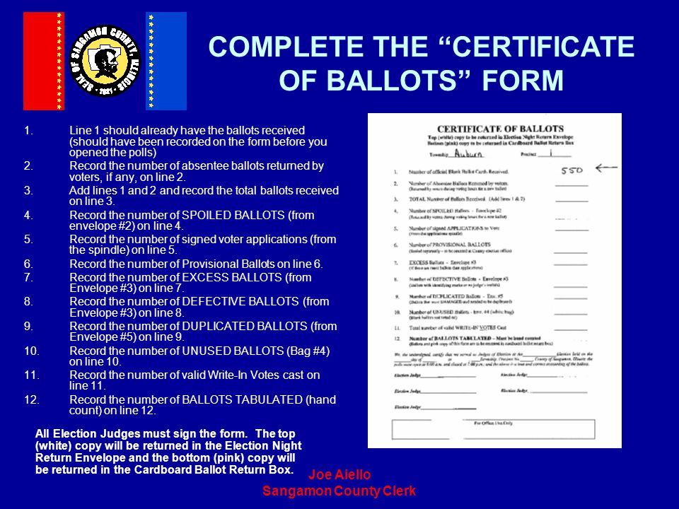 COMPLETE THE CERTIFICATE OF BALLOTS FORM