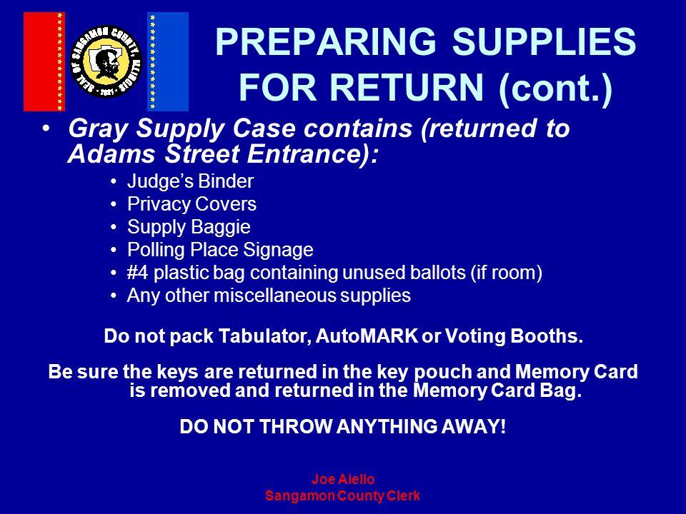 PREPARING SUPPLIES FOR RETURN (cont.)