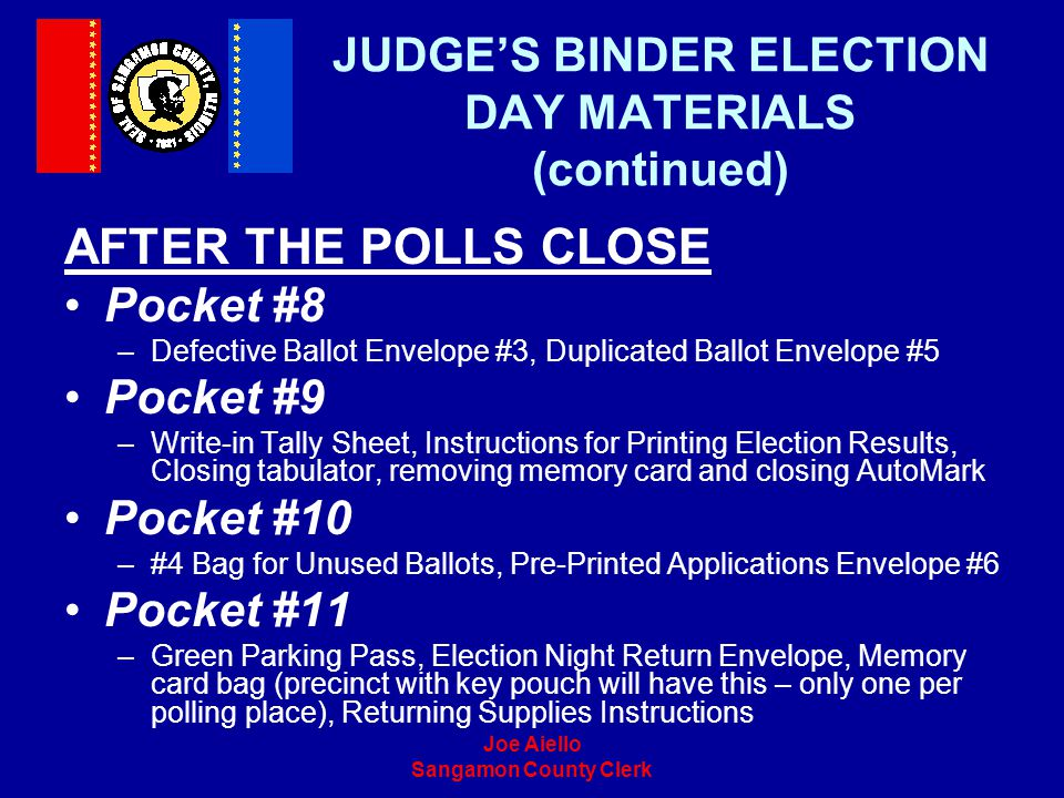 JUDGE'S BINDER ELECTION DAY MATERIALS (continued)