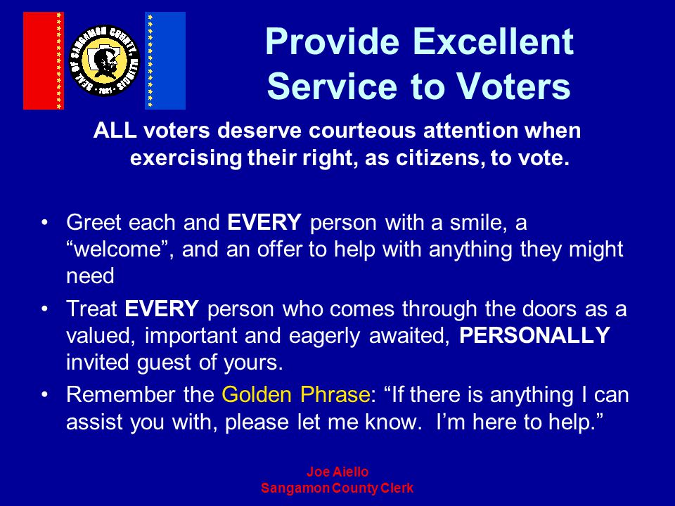 Provide Excellent Service to Voters