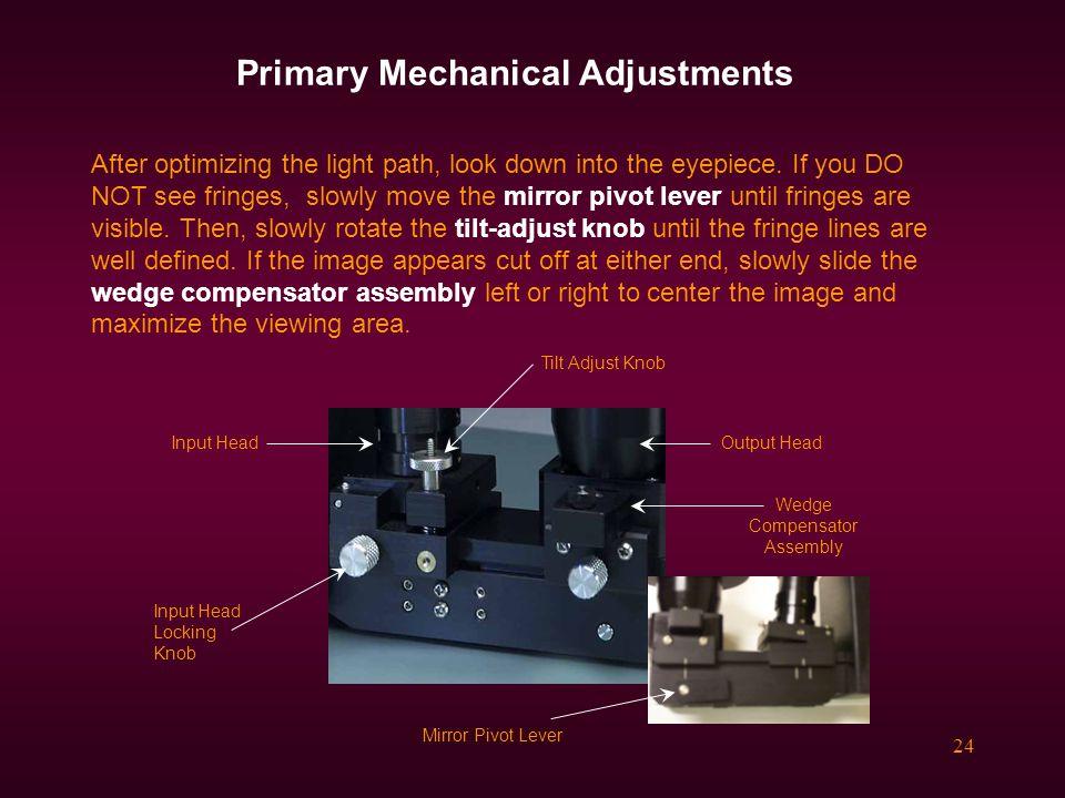 Primary Mechanical Adjustments