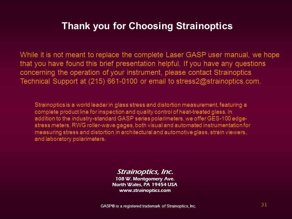 Thank you for Choosing Strainoptics