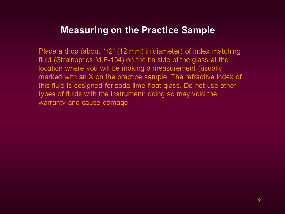 Measuring on the Practice Sample