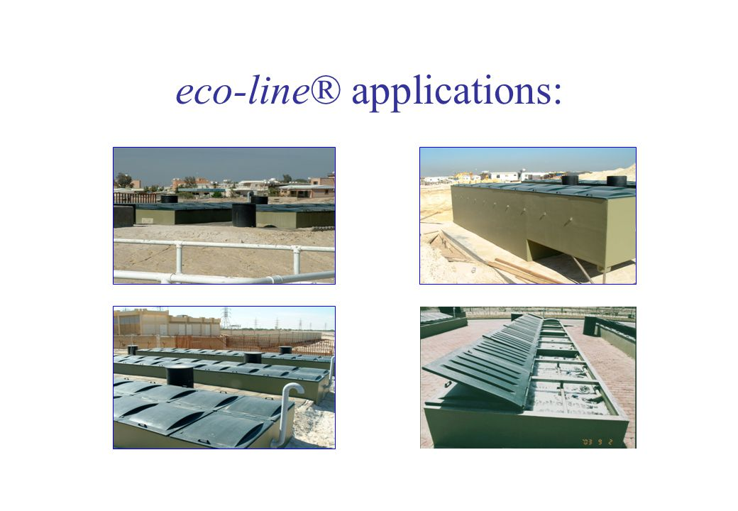 eco-line® applications:
