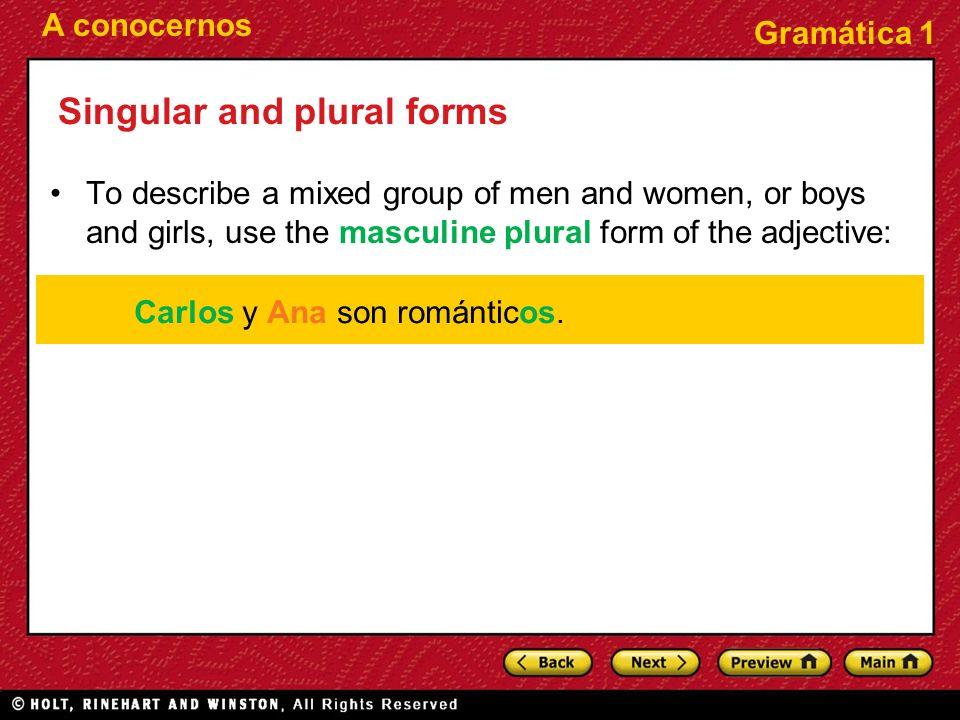 Carlos y Ana son románticos.