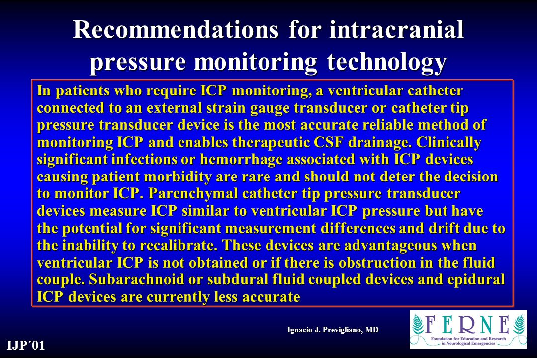 Recommendations for intracranial pressure monitoring technology