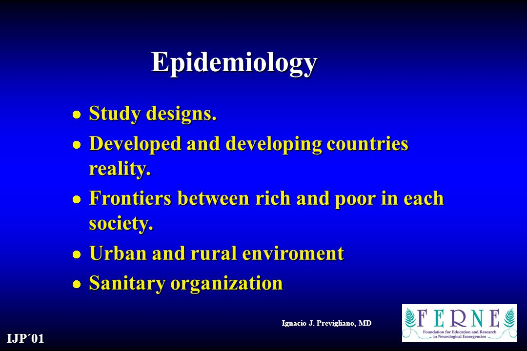 Epidemiology Study designs.