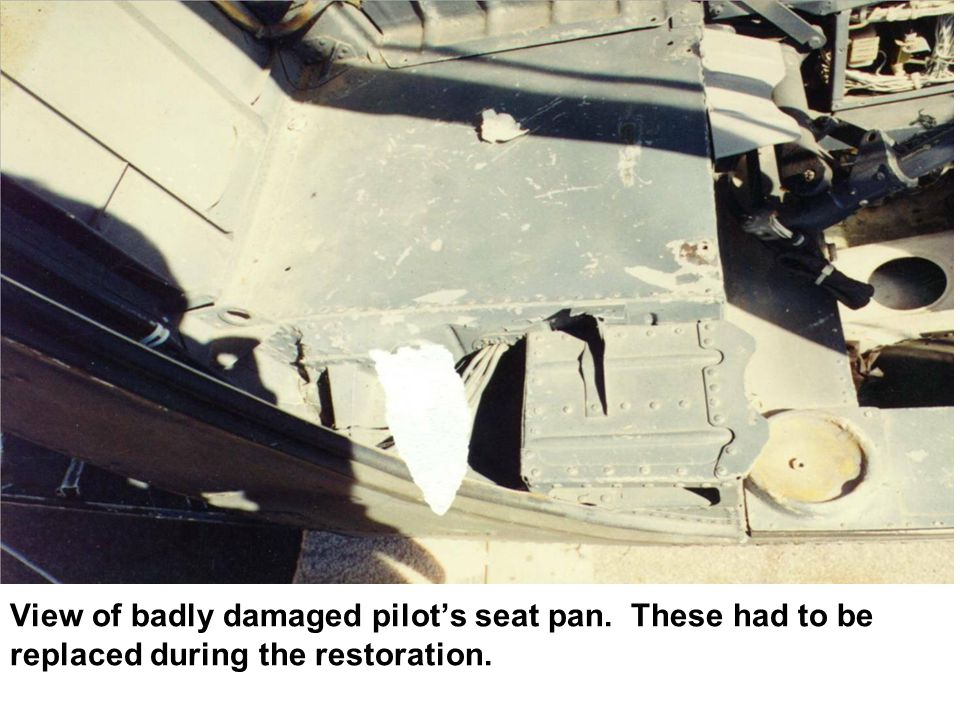 View of badly damaged pilot's seat pan