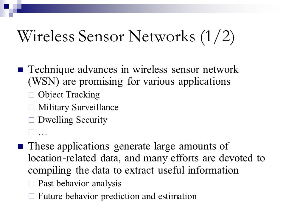 Wireless Sensor Networks (1/2)