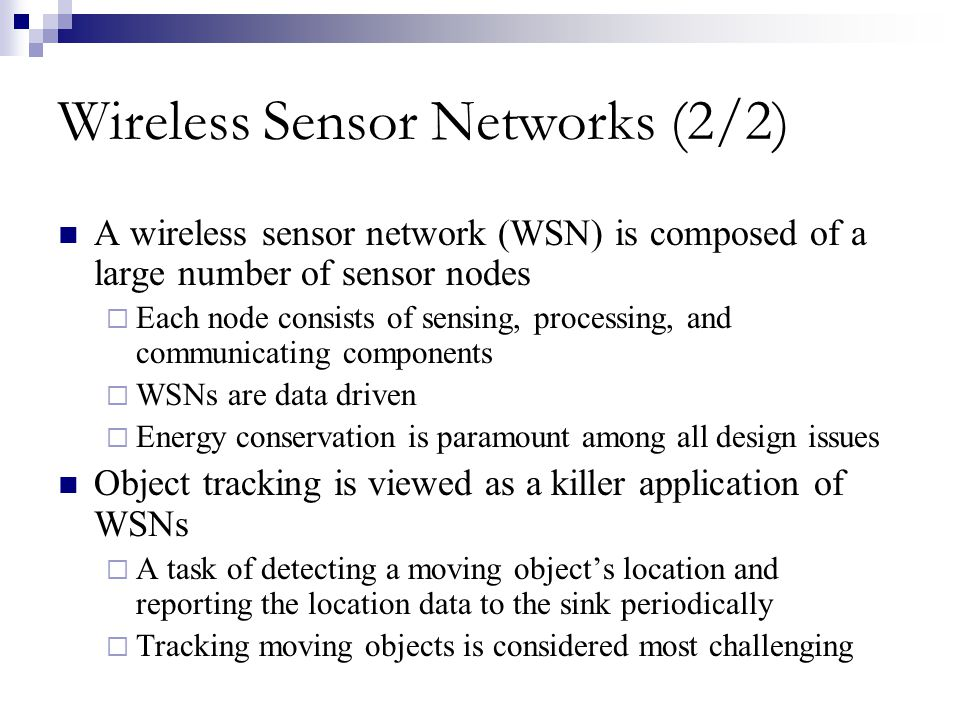 Wireless Sensor Networks (2/2)