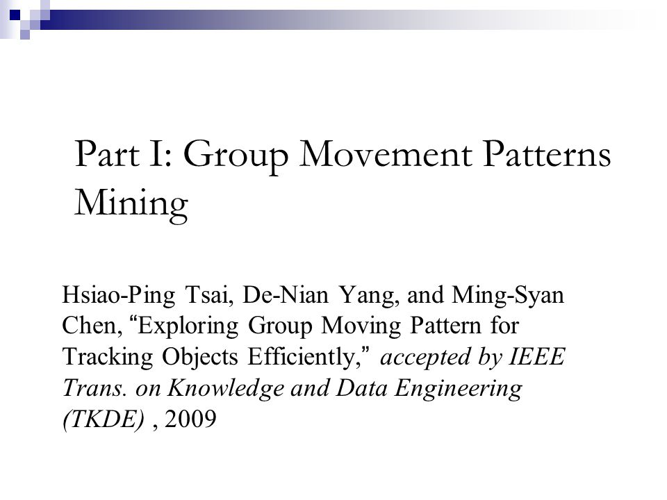 Part I: Group Movement Patterns Mining