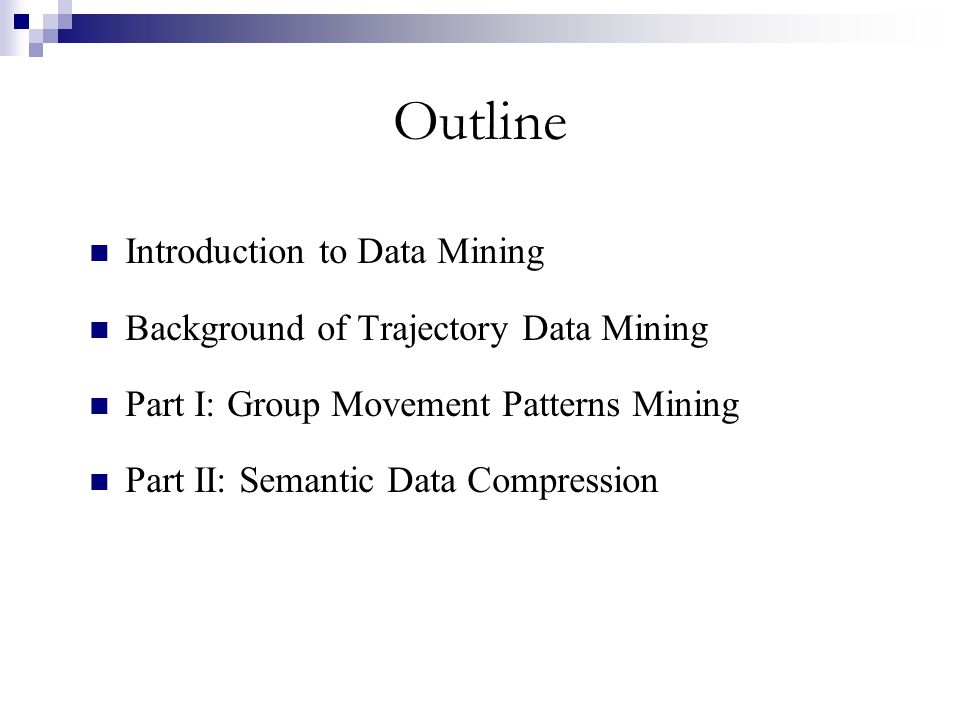 Outline Introduction to Data Mining