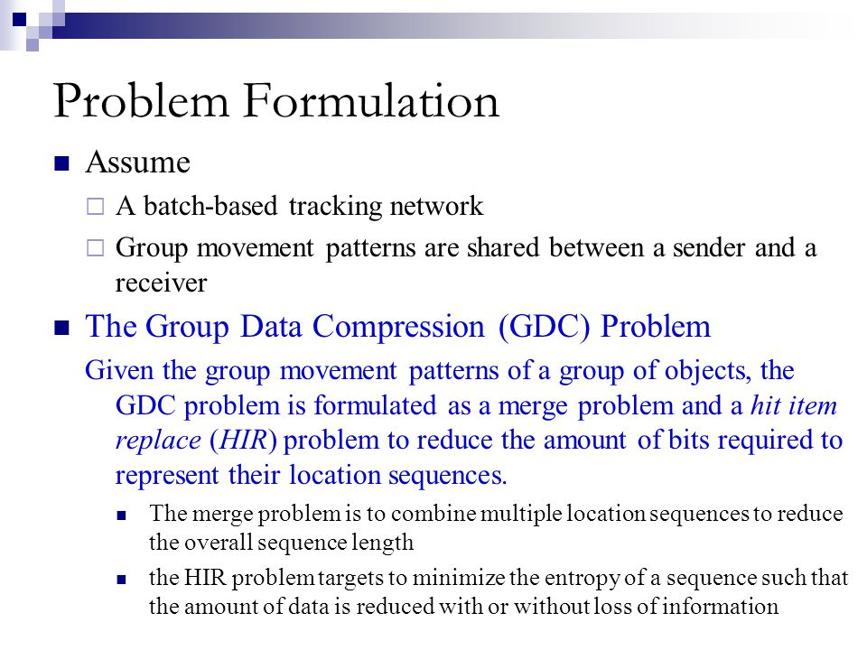 Problem Formulation Assume The Group Data Compression (GDC) Problem