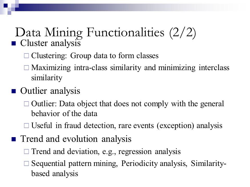 Data Mining Functionalities (2/2)
