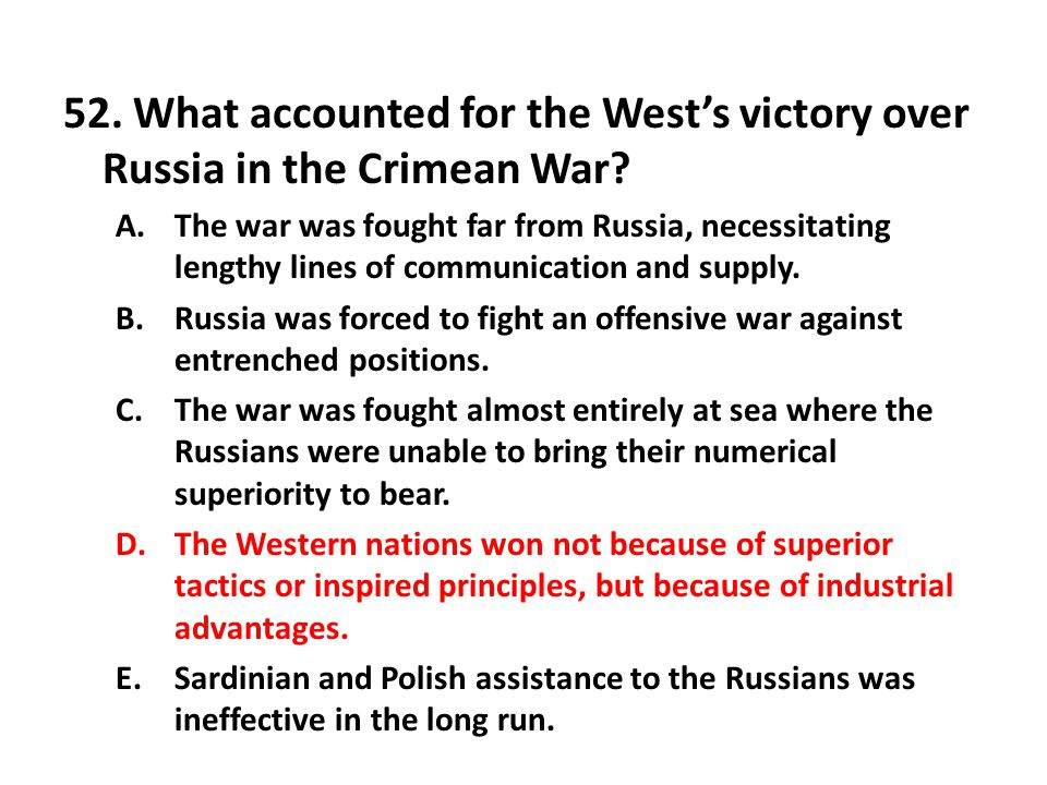 52. What accounted for the West's victory over Russia in the Crimean War