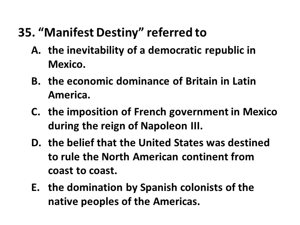 35. Manifest Destiny referred to
