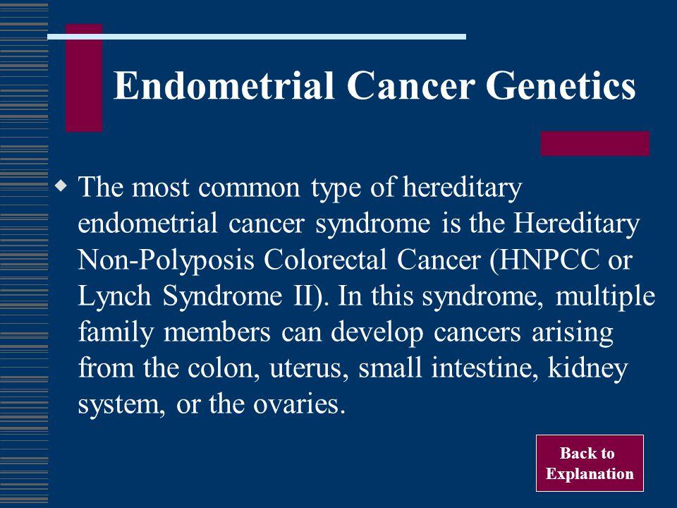 Endometrial Cancer Genetics