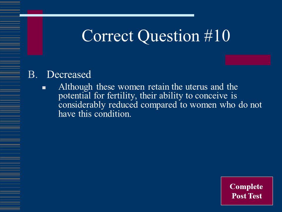 Correct Question #10 Decreased