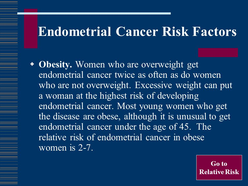 Endometrial Cancer Risk Factors