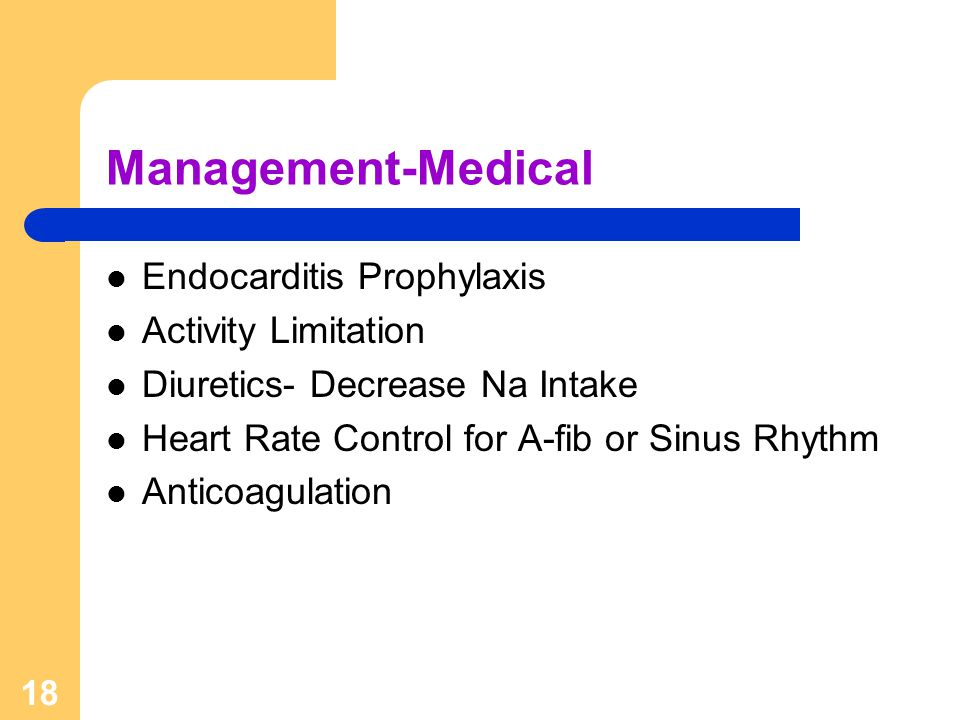 Management-Medical Endocarditis Prophylaxis Activity Limitation
