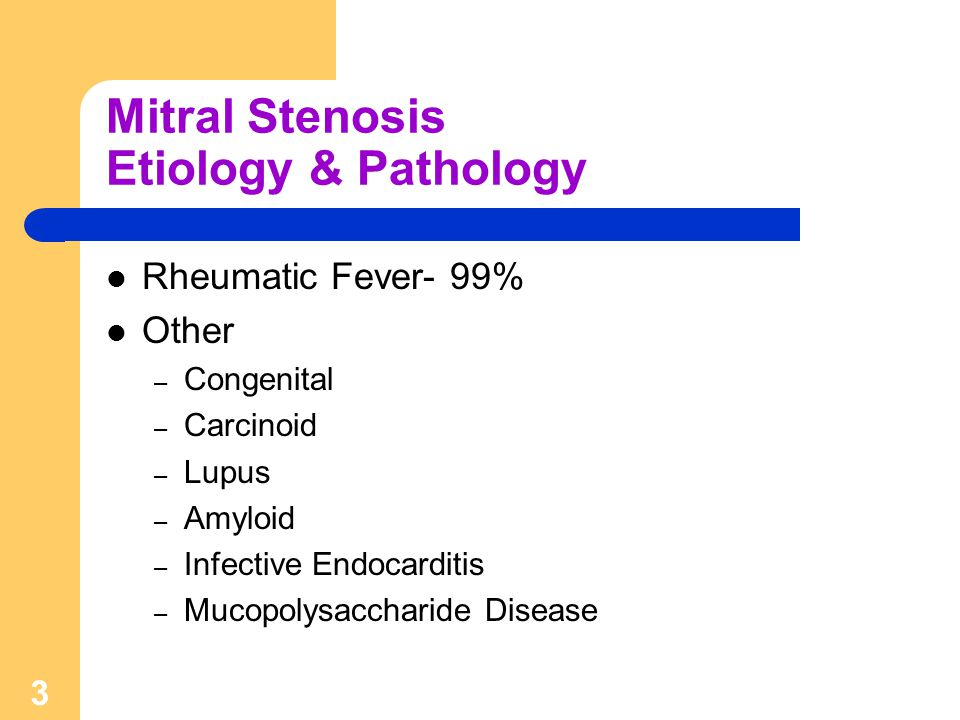 Mitral Stenosis Etiology & Pathology