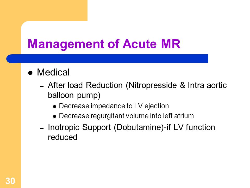Management of Acute MR Medical