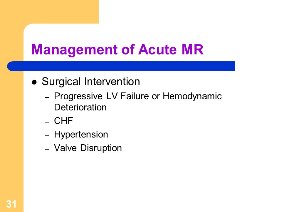 Management of Acute MR Surgical Intervention