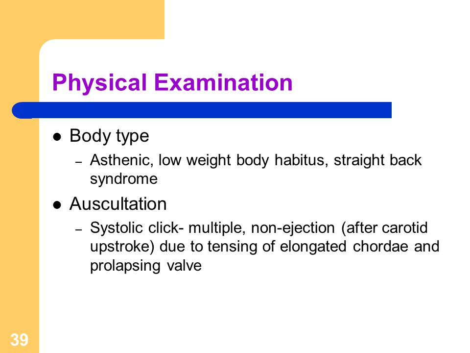 Physical Examination Body type Auscultation