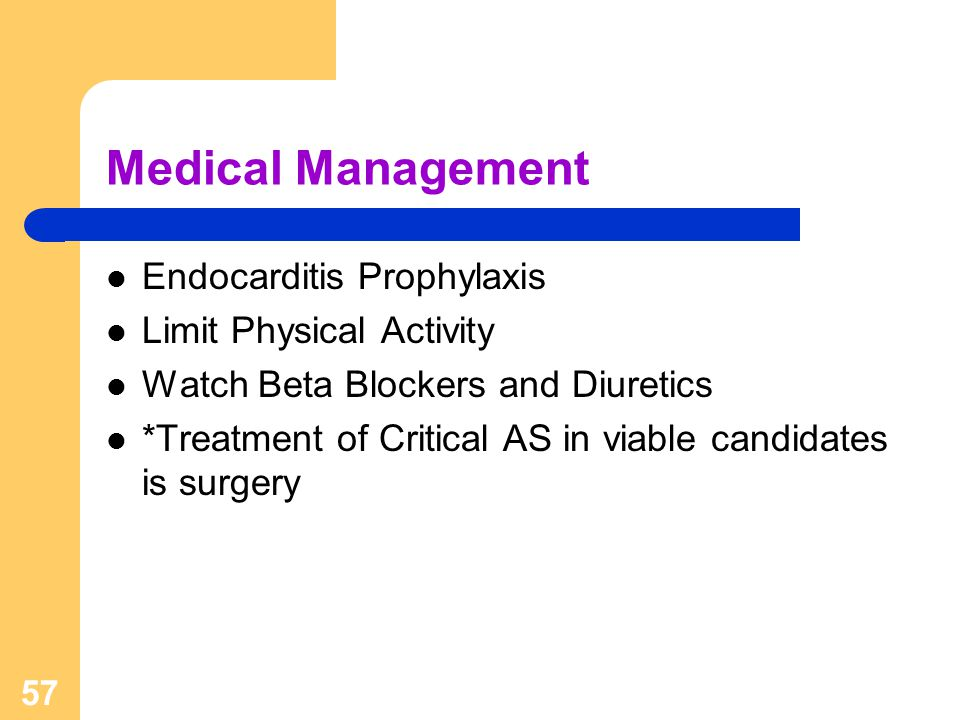 Medical Management Endocarditis Prophylaxis Limit Physical Activity