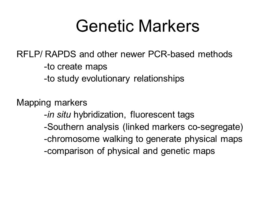 Genetic Markers RFLP/ RAPDS and other newer PCR-based methods