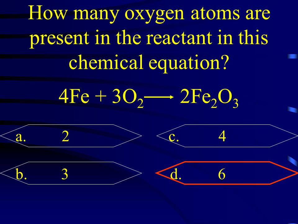 How many oxygen atoms are present in the reactant in this chemical equation