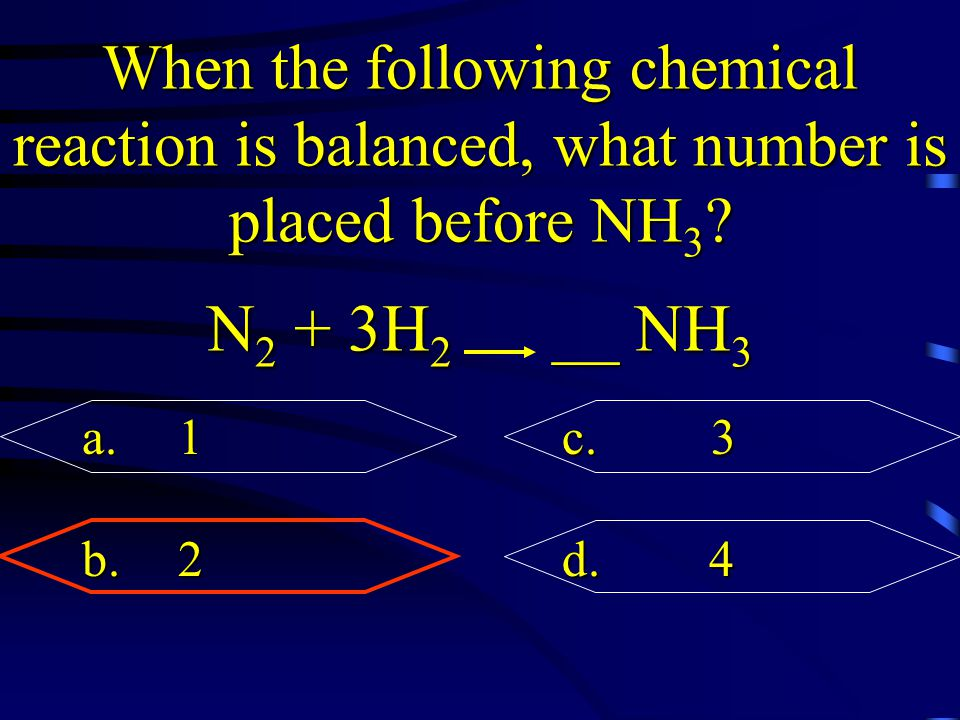 When the following chemical reaction is balanced, what number is placed before NH3