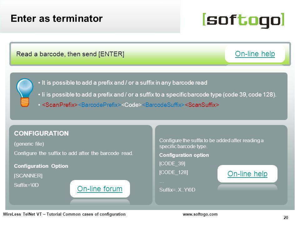 Enter as terminator On-line help On-line help On-line forum