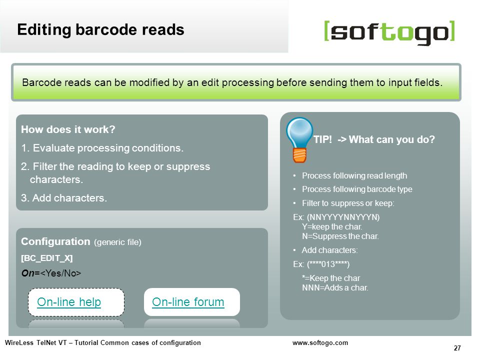 Editing barcode reads On-line help On-line forum