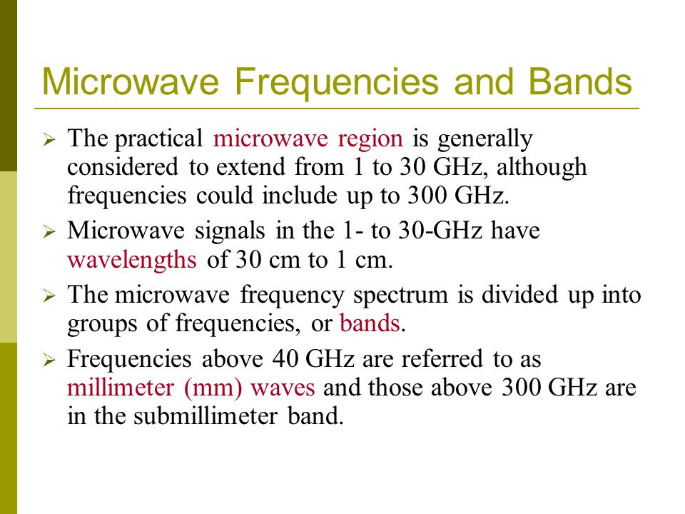 Microwave Frequencies and Bands